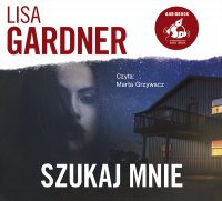 Szukaj mnie - Lisa Gardner