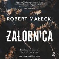 Żałobnica - Robert Małecki