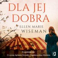 Dla jej dobra - Ellen Marie Wiseman