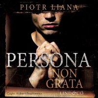 Persona non grata - Piotr Liana