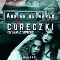 Córeczki - Adrian Bednarek