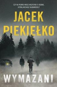 Wymazani - Jacek Piekiełko
