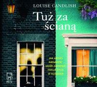Tuż za ścianą - Louise Candlish