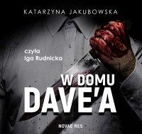 W domu Dave'a - Katarzyna Jakubowska