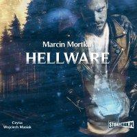 Hellware - Marcin Mortka