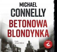 Betonowa blondynka - Michael Connelly