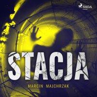 Stacja - Marcin Majchrzak