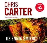 Dziennik śmierci - Chris Carter