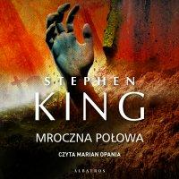 Mroczna Połowa - Stephen King