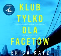 Klub tylko dla facetów - Erica Katz