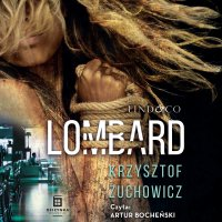 Lombard - Krzysztof Żuchowicz