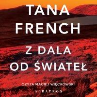 Z dala od świateł - Tana French