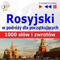 Rosyjski przedwyjazdem dla początkujących - 1000 słów izwrotów wpodróży - Opracowanie zbiorowe , Dorota Guzik