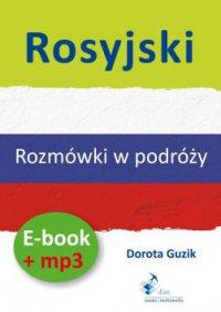 Rosyjski Rozmówki w podróży ebook + mp3 - Dorota Guzik