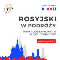 Rosyjski w podróży 1000 podstawowych słów i zwrotów - Nowe wydanie - Dorota Guzik