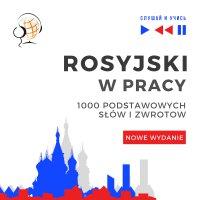 Rosyjski w pracy 1000 podstawowych słów i zwrotów - Nowe wydanie - Dorota Guzik