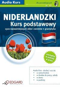 Niderlandzki Kurs Podstawowy +PDF - Opracowanie zbiorowe