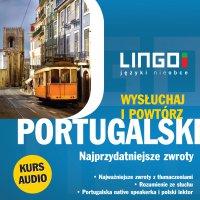 Portugalski. Najprzydatniejsze zwroty. Wysłuchaj i powtórz - Alicja Dutkowska