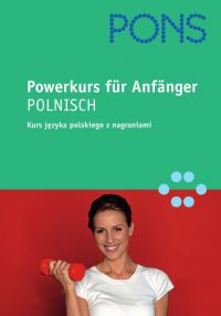 Powerkurs fur  Anfanger - Polnisch - Opracowanie zbiorowe , Urszula Dierkes