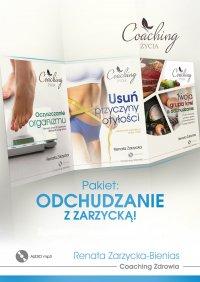 Pakiet 3 w 1: Odchudzanie z Zarzycką! Przyczyny otyłości, oczyszczanie organizmu i dieta zgodna z grupą krwi. - Renata Zarzycka-Bienias