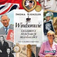Windsorowie. Celebryci, nudziarze, skandaliści - Iwona Kienzler