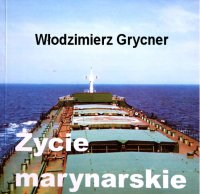 Życie marynarskie - Włodzimierz Grycner