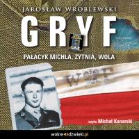 Gryf. Pałacyk Michla, Żytnia, Wola - Jarosław Wróblewski