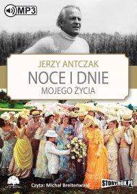 Noce i dnie mojego życia - Jerzy Antczak