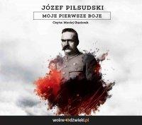 Moje pierwsze boje - Józef Piłsudski