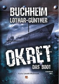 Okręt - das Boot - Lothar Günther Buchheim
