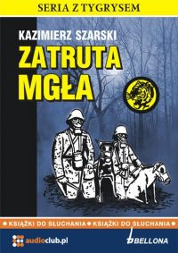 Zatruta mgła - Kazimierz Szarski