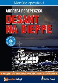 Desant na Dieppe - Andrzej Perepeczko