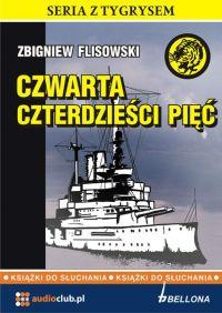 Czwarta czterdzieści pięć - Zbigniew Flisowski