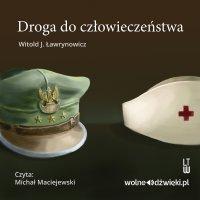 Droga do człowieczeństwa - Witold J. Ławrynowicz