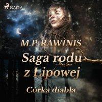 Saga rodu z Lipowej 25: Córka diabła - Marian Piotr Rawinis