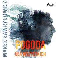 Pogoda dla wszystkich - Marek Ławrynowicz
