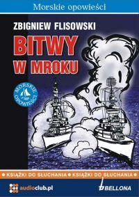 Bitwy w mroku - Zbigniew Flisowski