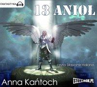 13 Anioł - Anna Kańtoch