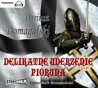 Delikatne uderzenie pioruna - Dariusz Domagalski