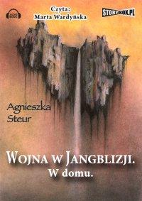Wojna w Jangblizji. W domu - Agnieszka Steur