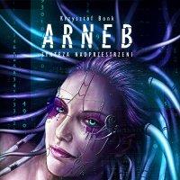Arneb. Synteza nadprzestrzeni - Krzysztof Bonk