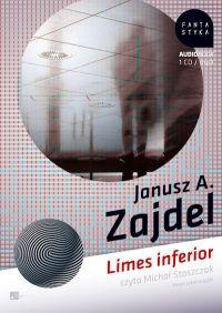 Limes inferior - Janusz A. Zajdel, Janusz Zajdel