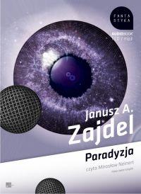 Paradyzja - Janusz A. Zajdel, Janusz Zajdel