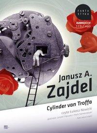 Cylinder van Troffa - Janusz A. Zajdel, Janusz Zajdel