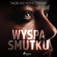 Wyspa smutku - Tadeusz Konczyński