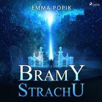 Bramy strachu - Emma Popik