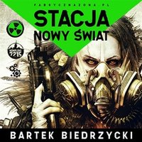 Stacja: Nowy Świat - Bartek Biedrzycki