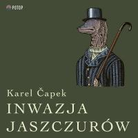 Inwazja Jaszczurów - Karel Capek