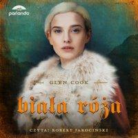 Biała Róża - Glen Cook