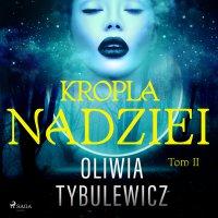 Kropla nadziei - Oliwia Tybulewicz